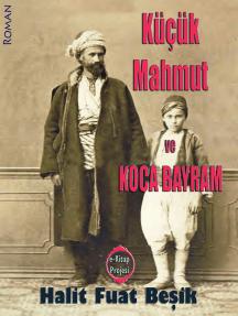 Küçük Mahmut ve Koca Bayram