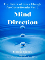 The Power of Inner Change for Outer Results Vol. 2 Mind Direction How to Use Your Mind to Improve Your Well-being