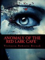 Anomaly of the Red Lark Cafe