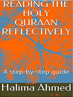Reading The Holy Quraan Reflectively - a step-b-step guide
