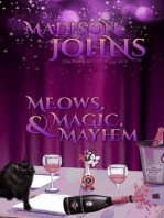Meows, Magic, & Mayhem