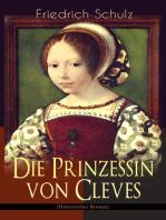 Die Prinzessin von Cleves (Historischer Roman)