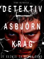 Detektiv Asbjörn Krag (10 Krimis in einem Band)