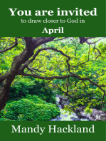 You Are Invited to Draw Closer to God in April