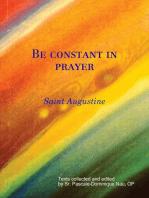 Be constant in prayer Saint Augustine on Prayer