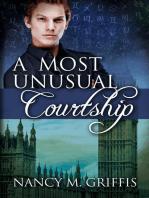 A Most Unusual Courtship