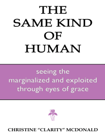 The Same Kind of Human: Seeing the Marginalized and Exploited through Eyes of Grace