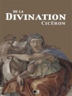 De la Divination - Version intégrale (Livre I - Livre II)