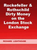 Rockefeller & Rothschild Dirty Money on the London Stock Exchange