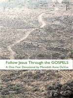 Follow Jesus Through the Gospels