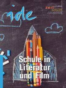 Schule in Literatur und Film