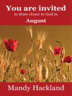 You Are Invited to Draw Closer to God in August