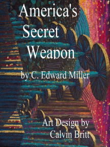 America's Secret Weapon 4th Edition