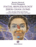 Facial Reflexology - Dien Chan Zone: A Practical Handbook with Maps and Images