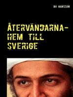 Återvändarna- hem till Sverige.