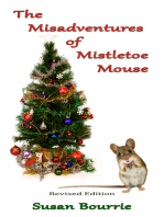 The Misadventures of Mistletoe Mouse