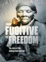 From Fugitive to Freedom