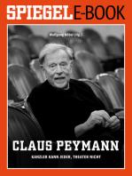 Claus Peymann - Kanzler kann jeder, Theater nicht