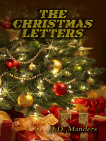 The Christmas Letters: Letters from a Soldier to His Children about the Meaning of Christmas