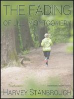 The Fading of Jill Montgomery