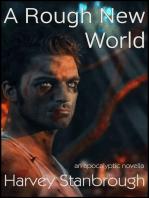 A Rough New World