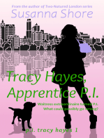 Tracy Hayes, Apprentice P.I. (P.I. Tracy Hayes 1)