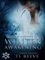 Winter Awakening (Black Hills Wolves #62)