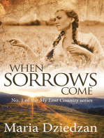 When Sorrows Come