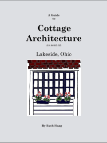 A Guide to Cottage Architecture as seen in Lakeside, Ohio