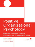 Positive Organizational Psychology: Advances in Creating Improved Workplaces and Employee Well-Being