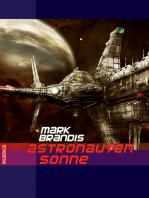 Mark Brandis - Astronautensonne