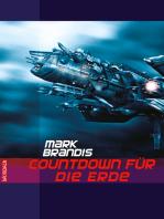 Mark Brandis - Countdown für die Erde