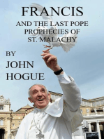Francis and the Last Pope Prophecies of St. Malachy