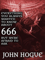 Everything You Always Wanted to Know about 666 but were Afraid to Ask