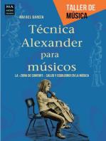 """Técnica Alexander para músicos: La """"zona de confort"""": salud y equilibrio en la música"""