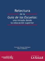 Relectura de la guía de las escuelas: Una mirada desde la educación superior
