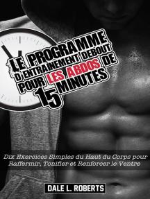 Le programme d'entraînement debout pour les abdos de 15 minutes