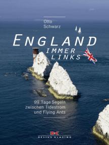 England immer links: 99 Tage Segeln zwischen Tidestrom und Flying Ants