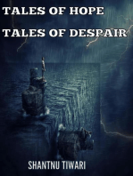 Tales of Hope, Tales of Despair