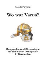 Wo war Varus?