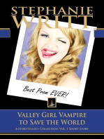 Valley Girl Vampire to Save the World