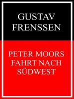 Peter Moors Fahrt nach Südwest
