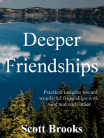 Deeper Friendships