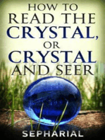 How to Read the Crystal, or Crystal and Seer