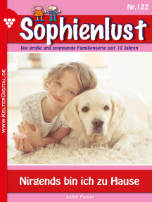 Sophienlust 122 – Familienroman: Nirgends bin ich zu Hause