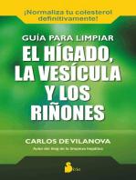 Guía para limpiar el hígado la vesícula y los riñones
