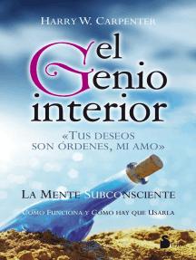 El genio interior: La mente subconsciente