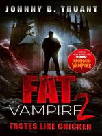 Fat Vampire 2