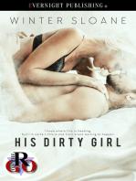 His Dirty Girl