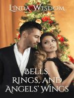 Bells, Rings and Angels' Wings